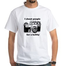 I Shoot People for a hobby T-shirt