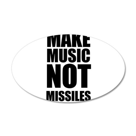 Make Music Not Missiles 20x12 Oval Wall Decal
