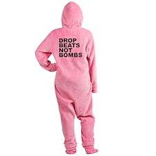 Drop Beats Not Bombs 4 Footed Pajamas