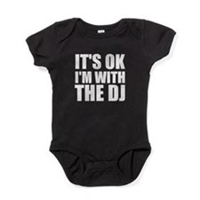 It's Ok, I'm With The DJ Baby Bodysuit