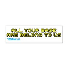 Funny All your base Car Magnet 10 x 3