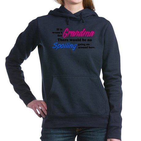 agrandmaspoil2.png Hooded Sweatshirt