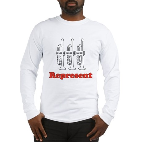 Trumpet &quot;Represent&quot; Long Sleeve T-Shirt