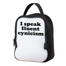 I SPEAK FLUENT CYNICISM Neoprene Lunch Bag