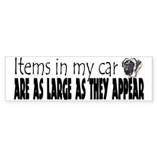 Items in my car - Mastiff Bumper Bumper Sticker