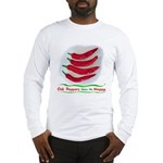 Chili Peppers Make Me Happy Long Sleeve T-Shirt