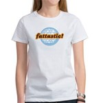 Fattastic Women's T-Shirt