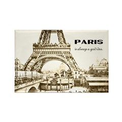 Paris Is Always A Good Idea Fridge Magnet