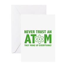 Never Trust An Atom Greeting Card