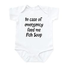 Feed me Fish Soup Infant Bodysuit