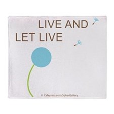 Live and Let Live Throw Blanket