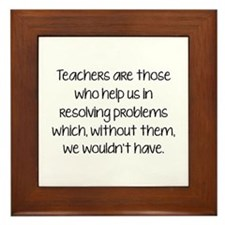 Teachers Are Those Who Help Us In Framed Tile