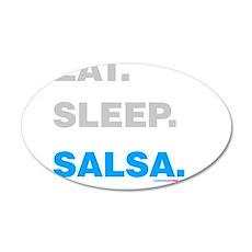 Eat Sleep Salsa 35x21 Oval Wall Decal