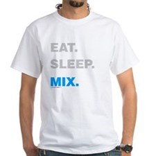 Eat Sleep Mix Shirt