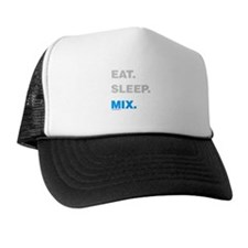 Eat Sleep Mix Trucker Hat