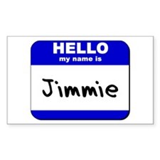 hello my name is jimmie Rectangle Decal