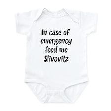 Feed me Slivovitz Infant Bodysuit