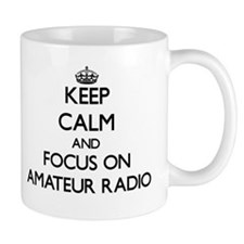 Keep calm and focus on Amateur Radio Mugs