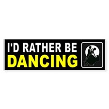 DANCING Bumper Bumper Sticker
