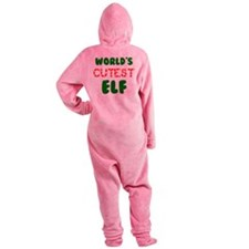 Worlds CUTEST Elf! Footed Pajamas