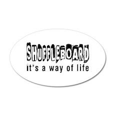 Shuffleboard it is a way of life 35x21 Oval Wall D