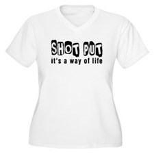 Shot Put it is a way of life T-Shirt