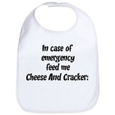 Feed me Cheese And Crackers Bib