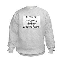 Feed me Cayenne Pepper Sweatshirt