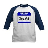 hello my name is jerald Tee