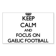 Keep calm and focus on Gaelic Football Stickers