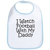Watch Football With Daddy! Bib