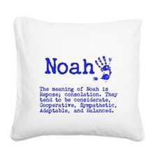 The Meaning of Noah Square Canvas Pillow