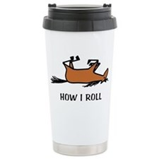How I Roll Stainless Steel Travel Mug