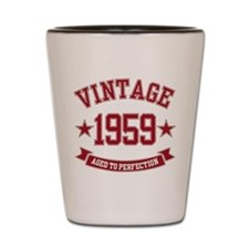 1959 Vintage Aged to Perfection Shot Glass