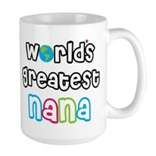 World's Greatest Nana! Mugs