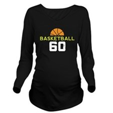 Custom Basketball Player 60 Long Sleeve Maternity