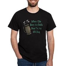 When I Die T-Shirt