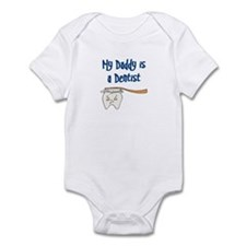 My Daddy Is A Dentist Infant Bodysuit