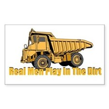 Real Men Play In The Dirt Decal