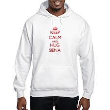 Keep Calm and Hug Siena Hoodie