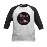 BORN TO LOVE Kids Baseball Jersey