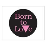 BORN TO LOVE Small Poster