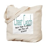 teach to believe Tote Bag