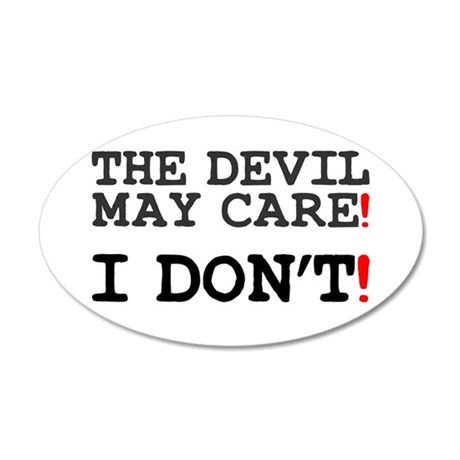 THE DEVIL MAY CARE - I DONT! Z Wall Sticker