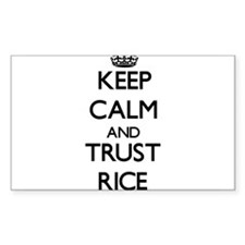 Keep calm and Trust Rice Decal