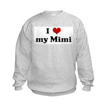 I Love my Mimi Sweatshirt