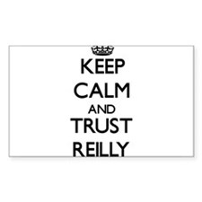 Keep calm and Trust Reilly Decal