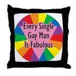 EVERY SINGLE GAY MAN FABULOUS Throw Pillow