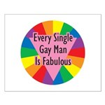 EVERY SINGLE GAY MAN FABULOUS Small Poster
