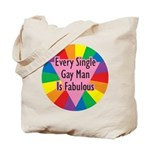 EVERY SINGLE GAY MAN FABULOUS Tote Bag